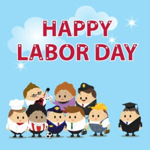 """Happy Labor Day"" group of workers and graduate"