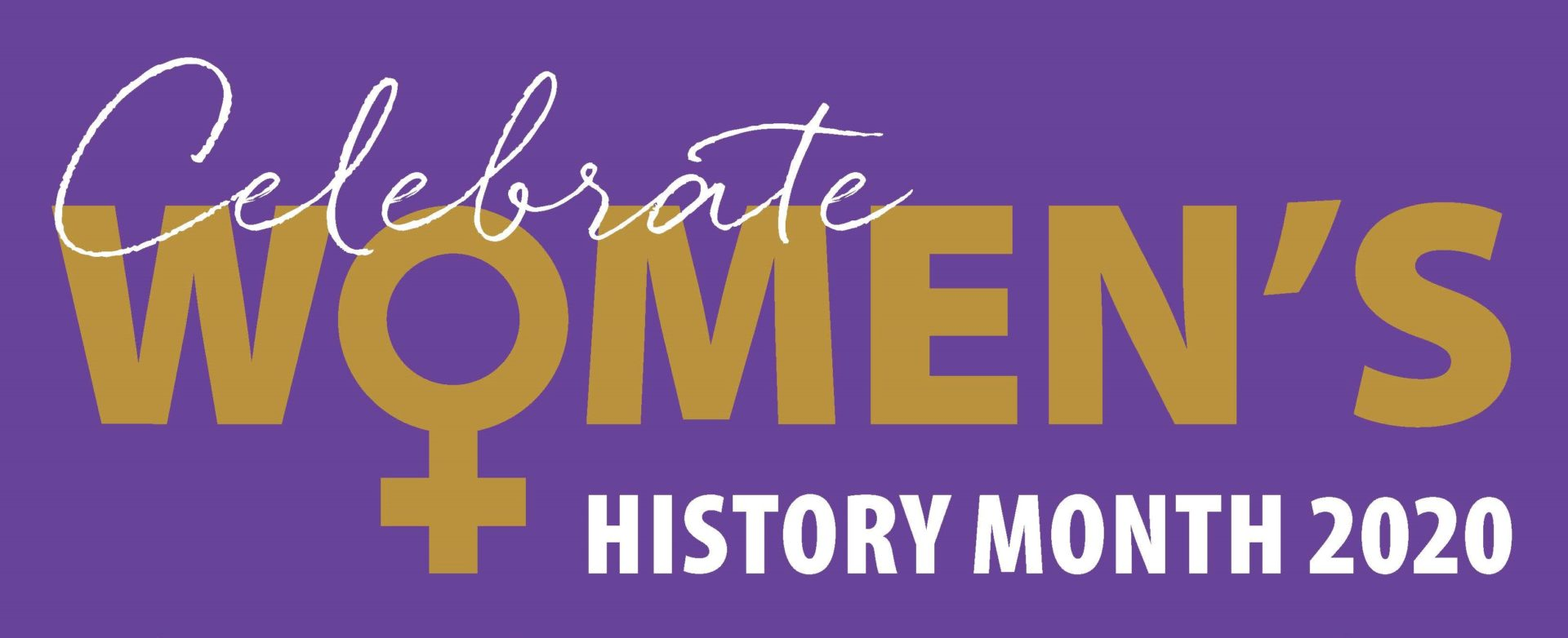 text - Celebrate Women's History Month 2020