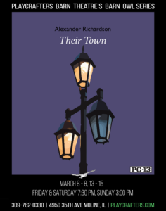Playcrafters Barn Theatre's Barn Owl Series poster for Their Town play by Alexander Richardson with a lamppost