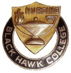 Black Hawk College Nursing circular metal pin